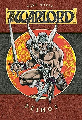 The Warlord 2: Deimos Gebundenes Buch – 1. November 2010 Mike Grell Cross Cult 394124888X Comic