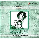 Musical Jodi - Vishal Shekhar & Anvita Dutt