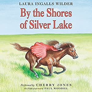 By the Shores of Silver Lake Audiobook