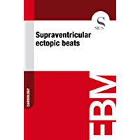 Supraventricular Ectopic Beats (English Edition)