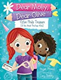 Olive Finds Treasure (of the Most Precious Kind) (Dear Molly, Dear Olive)