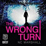 The Wrong Turn | N. C. Marshall