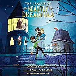 The League of Beastly Dreadfuls, Book 1