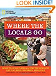 Where the Locals Go: More Than 300 Pl...