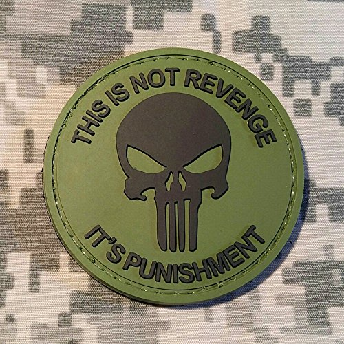 This Is Not Revenge It's Punishment Punisher PVC Rubber Morale Patch by NEO Tactical Gear Morale Patch (OD)