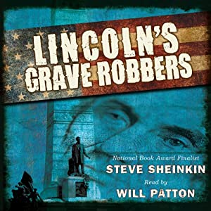 Lincoln's Grave Robbers Audiobook