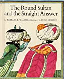 The Round Sultan and the Straight Answer, Barbara K. Walker, 081930400X