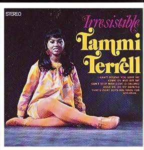 Tammi Terrell Irresistible Amazon Com Music