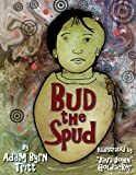 Bud the Spud, Adam Byrn Tritt, 1604190620