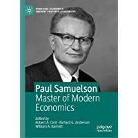 Paul Samuelson: Master of Modern Economics