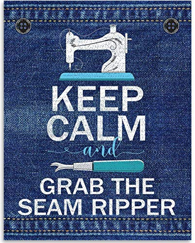 Keep Calm And Grab The Seam Ripper - 11x14 Unframed Art Print - Great Apparel Manufacturer Office Decor/Sewing Factory Decor, Also Makes a Great Gift Under $15 (Printed on Paper, Not Denim)