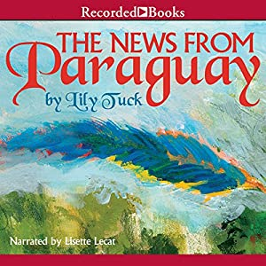 News From Paraguay Audiobook
