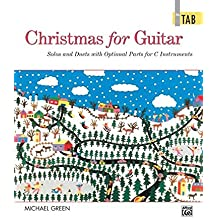 Christmas for Guitar In TAB: Solos and Duets with Optional Parts for C Instruments