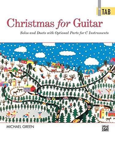 Christmas for Guitar In TAB: Solos and Duets with Optional Parts for C - Duets Guitar Flute