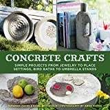 img - for Concrete Crafts: Simple Projects from Jewelry to Place Settings, Birdbaths to Umbrella Stands book / textbook / text book