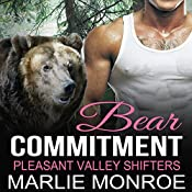 Bear Commitment: Pleasant Valley Shifters, Book 2 | Marlie Monroe
