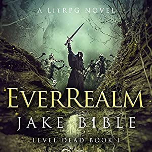 EverRealm: A LitRPG Novel Audiobook
