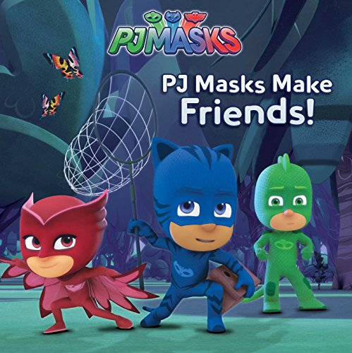 PJ Masks Make Friends! (Tapa Blanda)