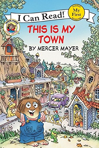 This Is My Town: Little Critters (I Can Read: My First)