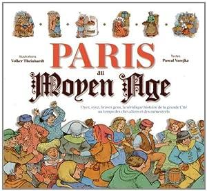 """Afficher """"Paris au Moyen Age"""""""