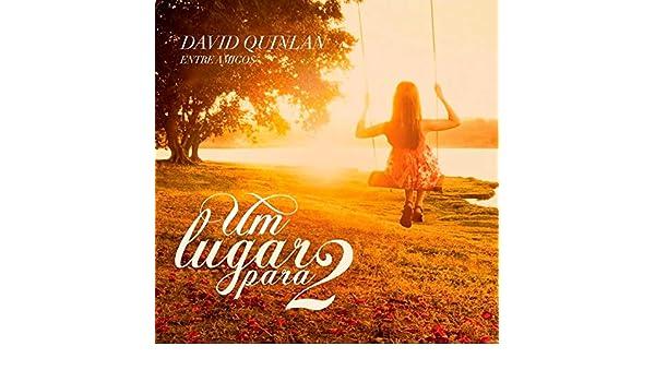 UM DAVID CD PARA QUINLAN BAIXAR 2 LUGAR GOSPEL