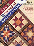 Star Spangled Sampler Quilts, Quilter's Newsletter Magazine Editors and Bonnie Leman, 0943721121