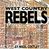 West Country Rebels, Nigel Costley, 0957000545