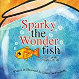 Sparky the Wonderfish, Gillian  Lee Hutshing, 1419642405