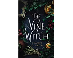 The Vine Witch (The Vine Witch, 1)