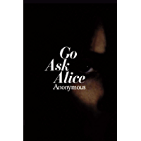 Go Ask Alice (Anonymous Diaries) (English Edition)