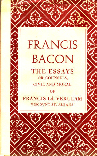 Essays of Sir Francis Bacon, Bacon, Francis