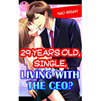 29 years old, Single, Living with the CEO? Vol.10 (TL Manga)