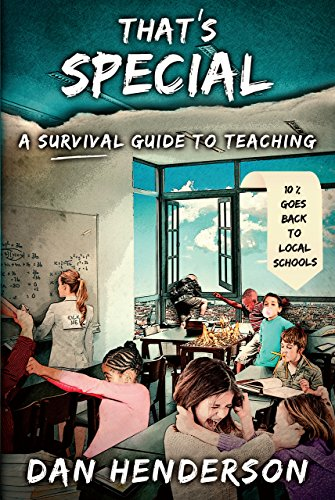 That's Special: A Survival Guide To Teaching by [Henderson, Dan]