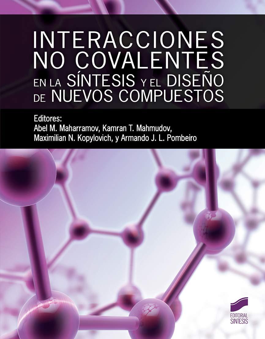 Interacciones no covalentes en la sintesis y diseÑo nuevos c ...