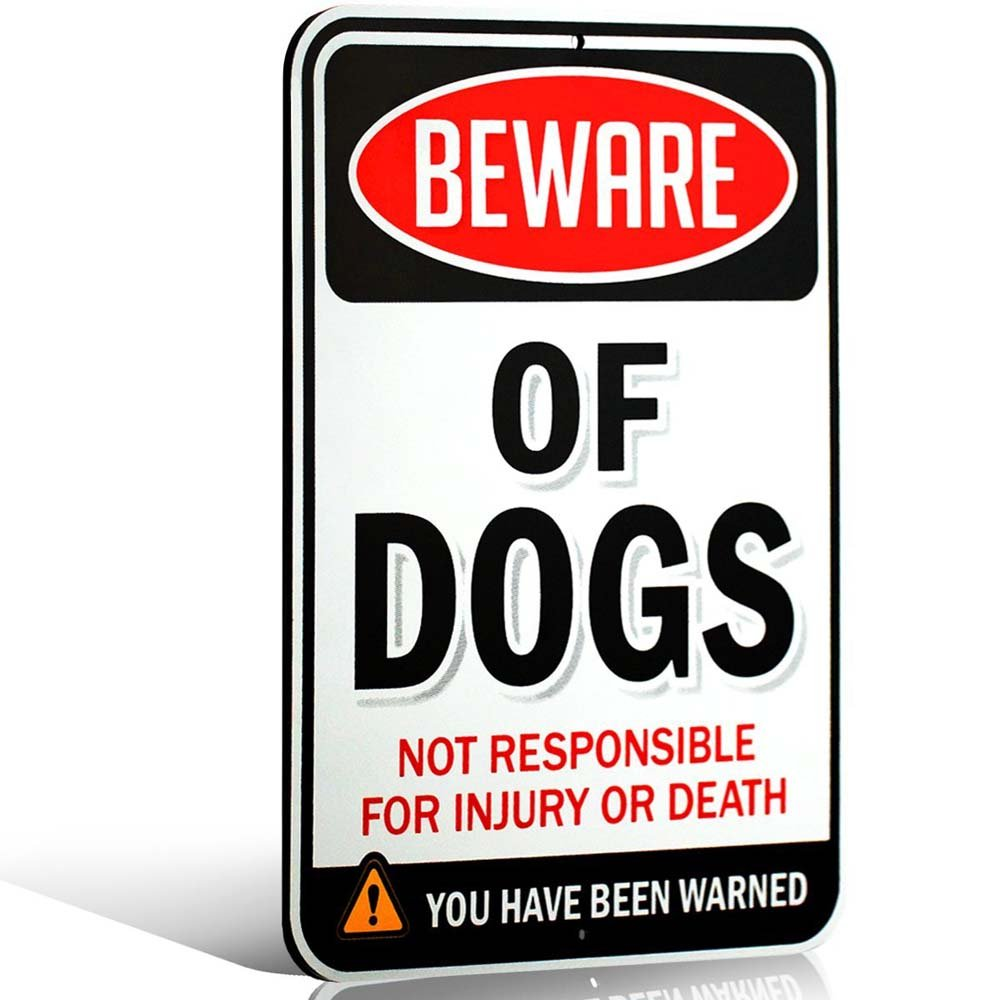 Beware of Dogs Sign | Funny or Scary | Made With Dibond Aluminum Metal 1/8