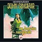 Im Jenseits verurteilt (John Sinclair 57) | Jason Dark