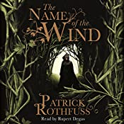 The Name of the Wind: The Kingkiller Chronicle, Book 1 | Patrick Rothfuss