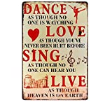 DANCE LOVE SING LIVE Metal Sign Tin Signs Retro Shabby Wall Plaque Metal Poster Plate 20x30cm Wall Art Coffee Shop Pub Bar Home Hotel Decor