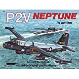Lockheed P-2V Neptune in Action, Jim Sullivan, 0897471601