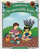 Growing Responsible Kids, Evelyn Petersen, 1570291020