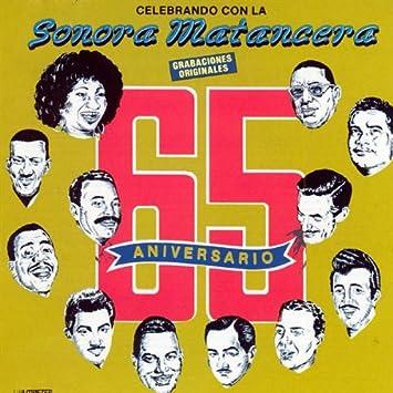 sonora matancera 65 aniversario