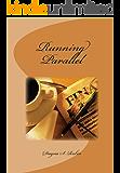Running Parallel