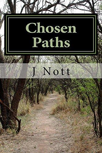 Paths Chosen