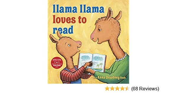 Llama Llama Loves to Read: Anna Dewdney: 9780451481207: Amazon.com ...