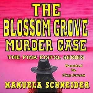 The Blossom Grove Murder Case Audiobook