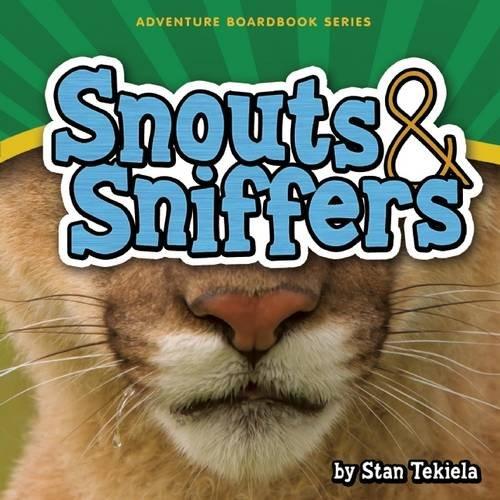 Snouts & Sniffers (Adventure Boardbook Series)