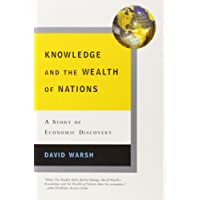 Knowledge and the Wealth of Nations a Story of Economic Discovery