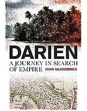 Darien: A Journey in Search of Empire