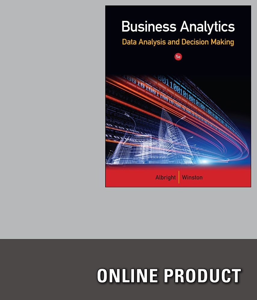 Amazon.com: Student Solutions Manual for Albright/Winston's Business  Analytics: Data Analysis & Decision Making, 5th Edition: Software