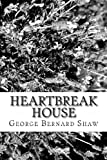 Heartbreak House, George Bernard Shaw, 1483913554
